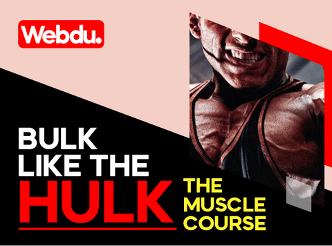 Bulk Like The Hulk Webdu Course