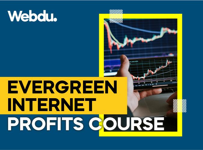 Evergreen Internet Profits Webdu Course