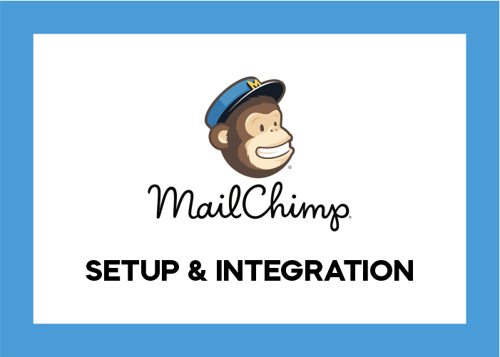 Mailchimp Setup and Integration