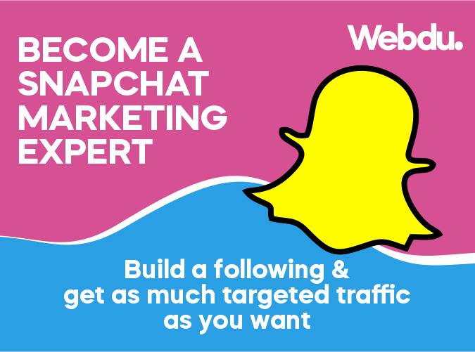 Snapchat Marketing Webdu Course