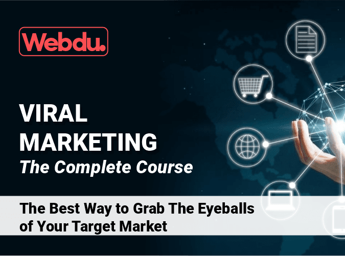 Viral Marketing Webdu Course