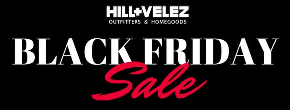 Hill and Velez Black Friday Sale