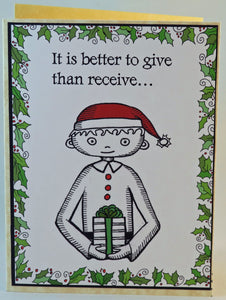better to give than receive... yeah right!!!