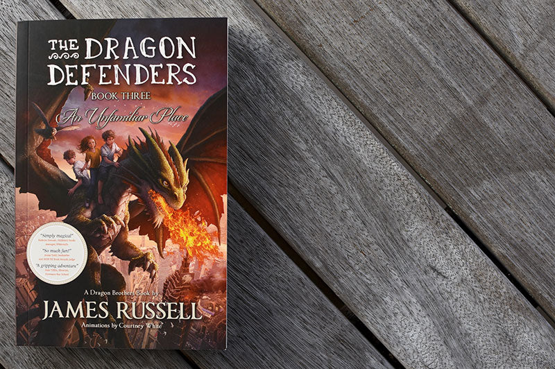 The Dragon Defenders – Book 3: An Unfamiliar Place