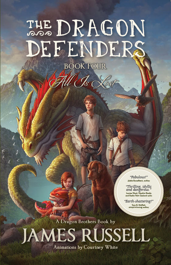 The Dragon Defenders – Book 4: All is Lost
