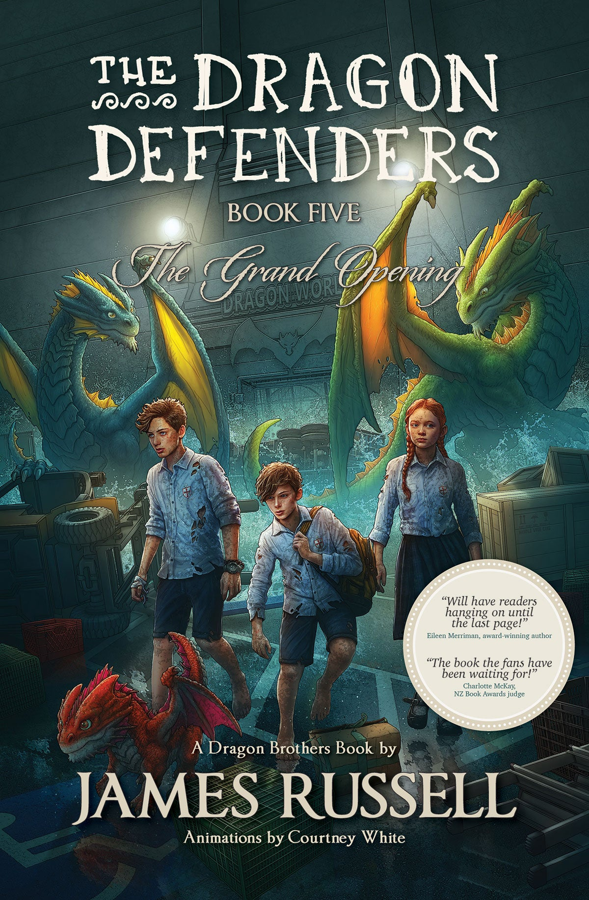 The Dragon Defenders – Book 5: The Grand Opening