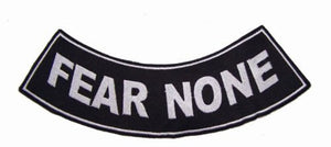 "FEAR NONE White on Black with Boarder Bottom Rocker Patches for Vest jacket 11"" x 2-3/4""-STURGIS MIDWEST INC."