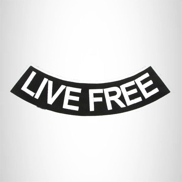 LIVE FREE  White on Black Bottom Rocker Iron on Patch for Biker Vest BR444