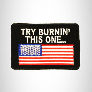 TRY BURNIN' WITH U.S FLAG Small Patch Iron on for Biker Vest SB727