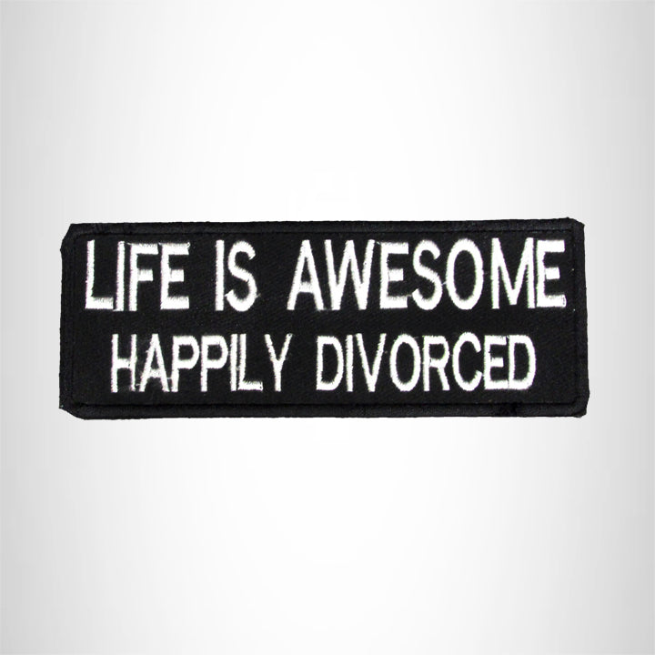 Life is Awesome Happily Divorced Iron on Small Patch for Biker Vest SB1002