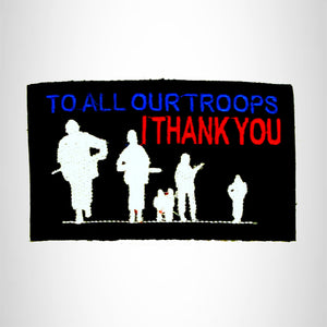 To All Our Troops I Thank You Small Patch Iron on for Biker Vest SB757