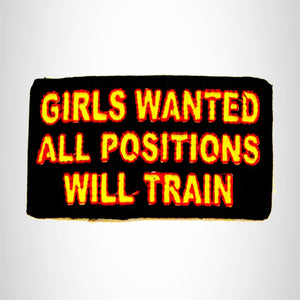 Girls Wanted all Positions will Train Small Patch Iron on for Biker Vest SB745