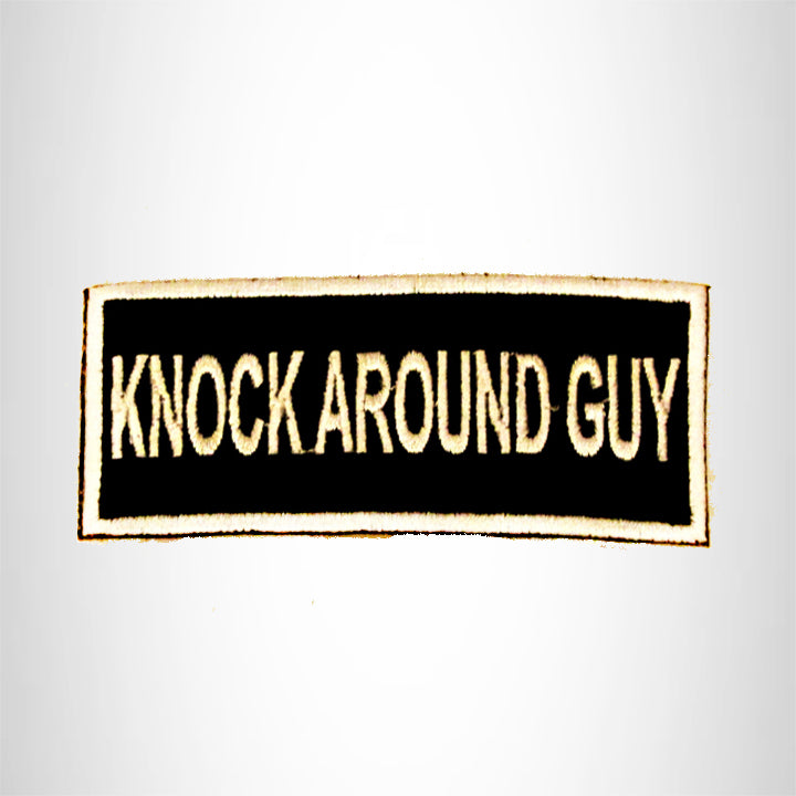 Knock Around Guy White on Black with Border Small Patch Iron on for Biker Vest SB814
