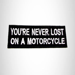 You Never Get Lost on a Motorcycle Iron on Small Patch for Biker Vest SB1023