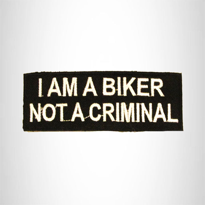 I am a Biker Not a Criminal Iron on Small Patch for Motorcycle Biker Vest SB781