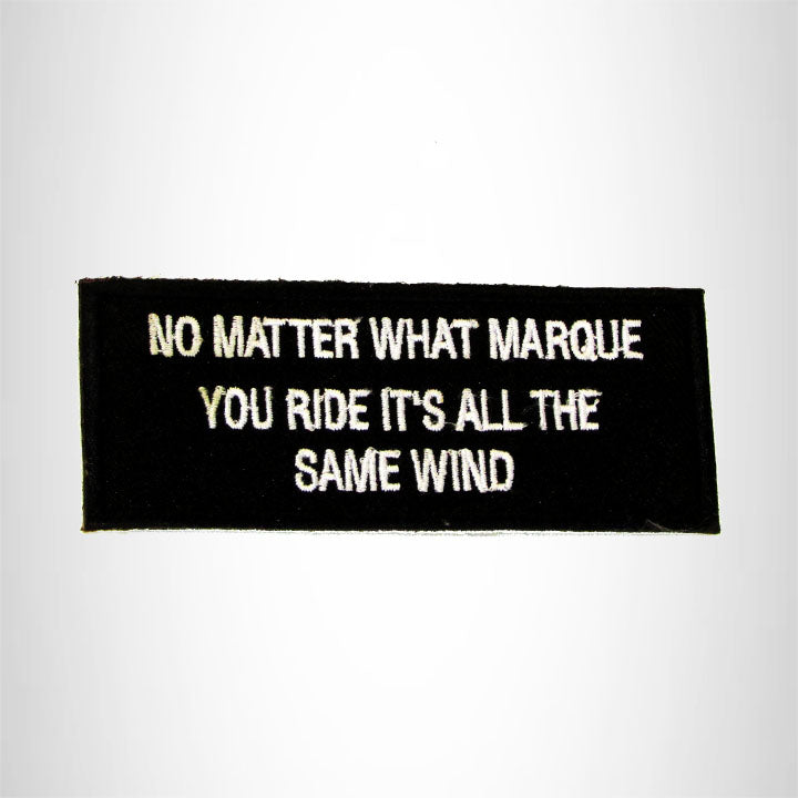 No Matter What Marquis you ride it Iron on Small Patch for Biker Vest