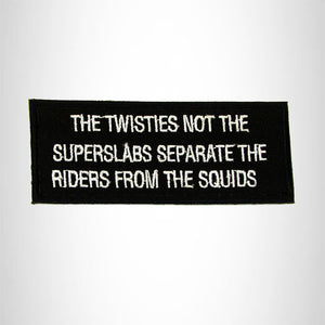 The Twisties Not the Super Slabs Iron on Small Patch for Biker Vest