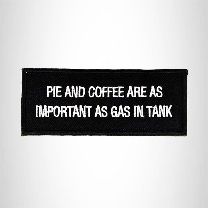 Pie and Coffee are as Important as Gas in Tank Iron on Small Patch Biker Vest