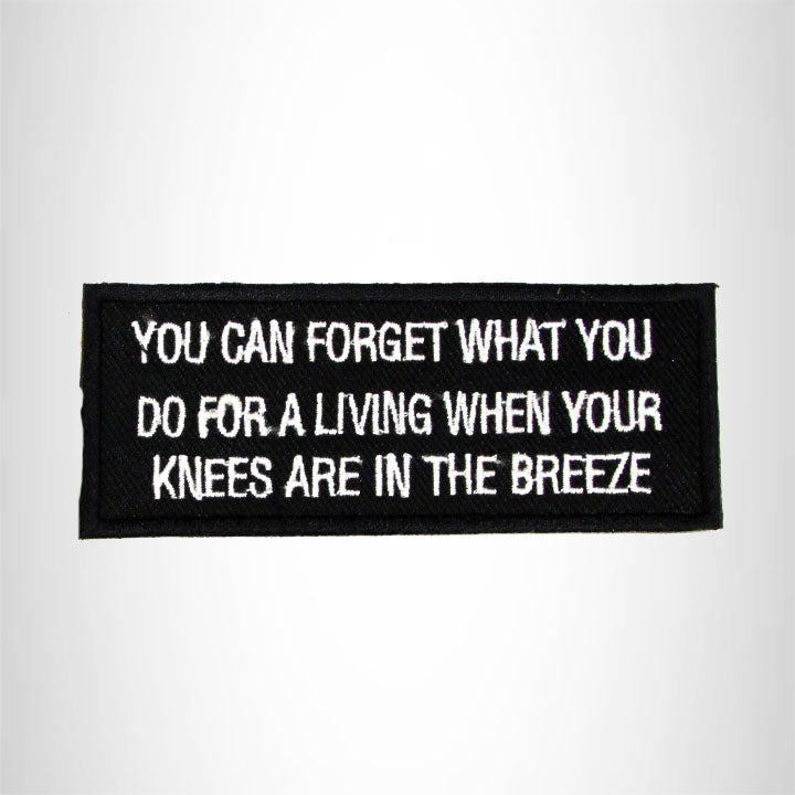 You Can Forget What You do for a Living Iron on Small Patch for Biker Vest SB992