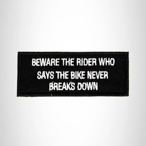 Beware the Rider Who Says the Bike Iron on Small Patch for Vest SB994