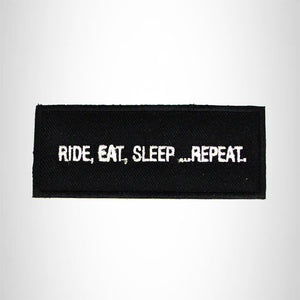 RIDE, EAT, SLEEP ... REPEAT Iron on Small Patch for Biker Vest SB993