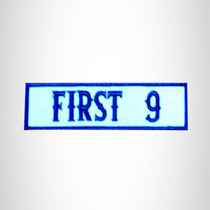 FIRST 9  Blue on Whit Small Patch Iron on for Biker Jacket Vest SB442