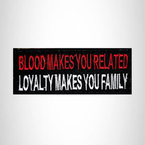 Blood Makes you Related Small Patch Iron on for Vest Jacket SB510