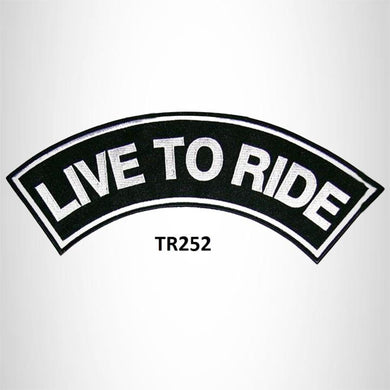 LIVE TO RIDE WHITE ON BLACK Patch Top Rocker Black Back Patches for Vest Jacket