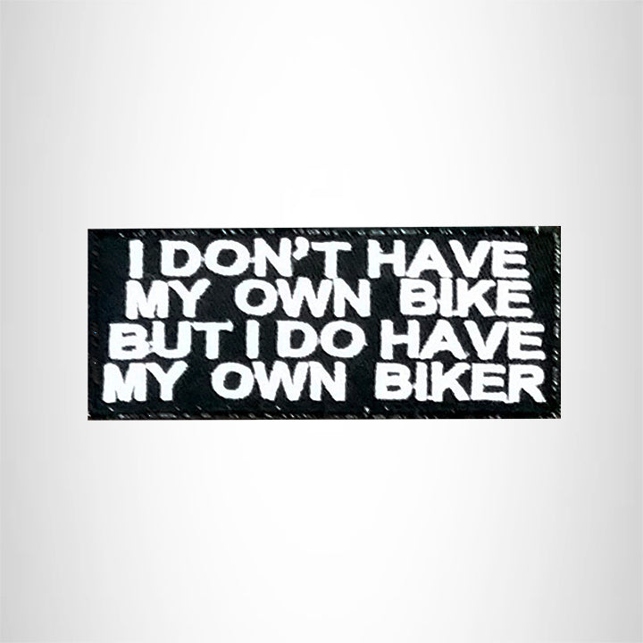 I Don't Have My Own Bike Small Patch Iron on for Vest Jacket SB503