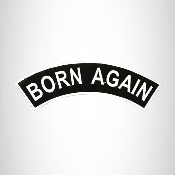 Born Again White on Black Top Rocker Patch for Biker Vest Jacket TR314