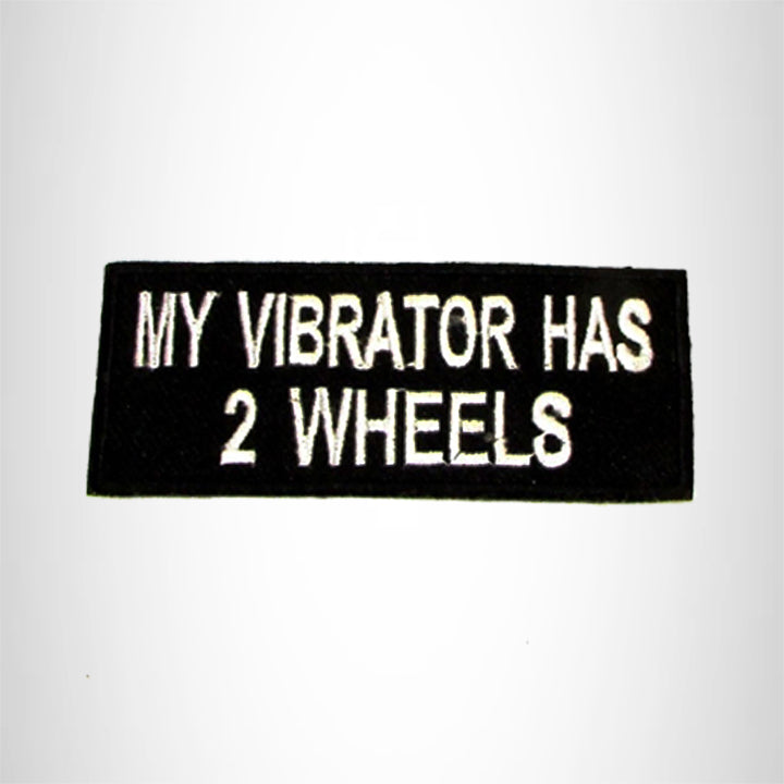 My Vibrator has Two Wheels Iron on Small Patch for Motorcycle Biker Vest SB1041