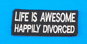 Life is Awesome Happily Divorced Small Iron on Patch for Biker Vest SB1051-STURGIS MIDWEST INC.