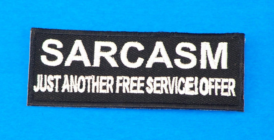 Sarcasm Just Another Small Iron on Patch for Biker Vest SB1054-STURGIS MIDWEST INC.
