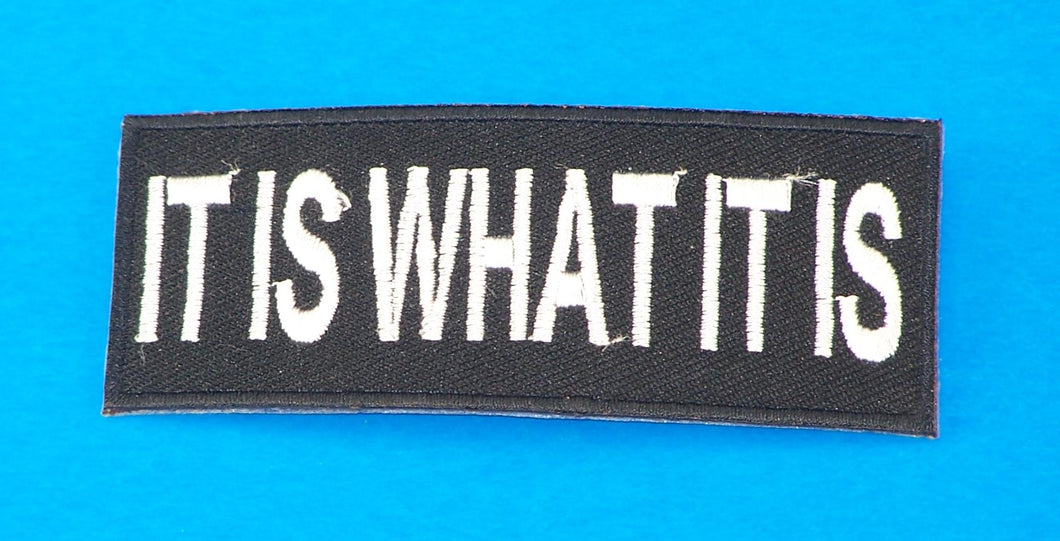 It is What it is White on Black Small Iron on Patch for Biker Vest SB1058-STURGIS MIDWEST INC.