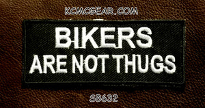 BIKERS ARE NOT THUGS Small Patch for Vest jacket SB632-STURGIS MIDWEST INC.