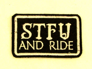STFU AND RIDE White on Black Iron on Small Patch for Biker Vest SB852-STURGIS MIDWEST INC.