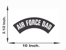 Load image into Gallery viewer, AIR FORCE DAD Top Rocker Patches for Vest jacket TR293-STURGIS MIDWEST INC.