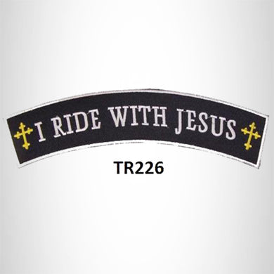 I RIDE WITH JESUS with Crosses Iron on Top Rocker Patch for Biker Vest Jacket
