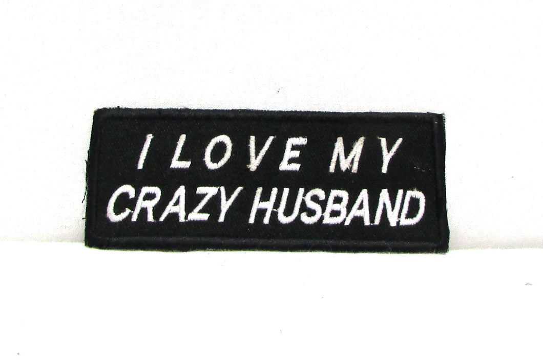 I love my crazy husband Iron on Small Patch for Motorcycle Biker Vest SB1047-STURGIS MIDWEST INC.