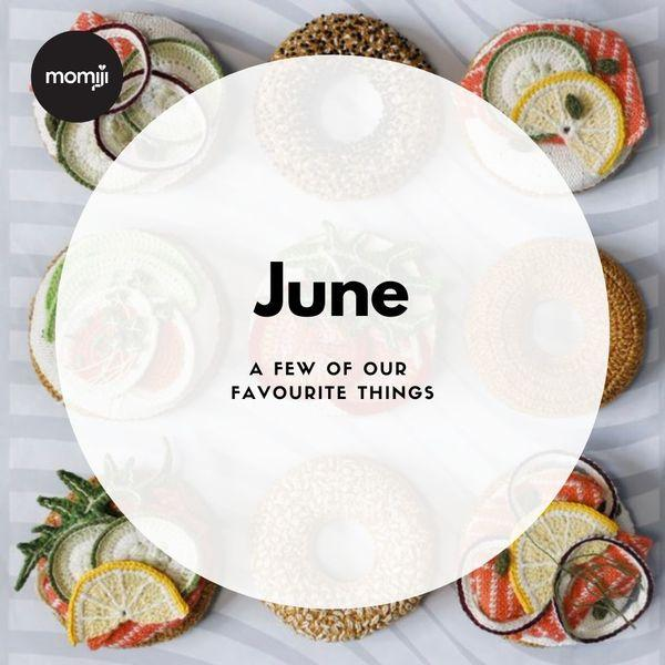 June Monthly Favourites