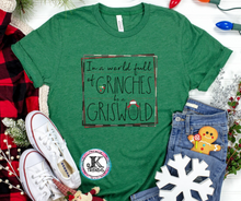 Load image into Gallery viewer, In a World Full of Grinches Be A Griswold Bella Canvas Crew Neck