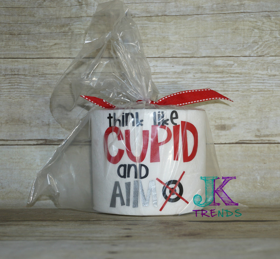 Think like Cupid and aim Toilet Paper