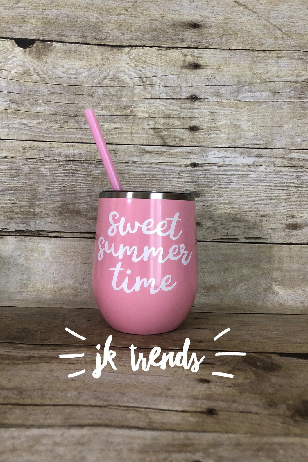Sweet summer time stainless steel Custom wine sweet summer time teacher gift -wine lover - mothers day - birthday gift