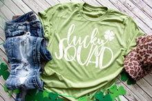 Load image into Gallery viewer, St Patrick's Day Lucky Squad shirt