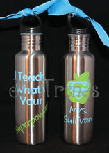 "Load image into Gallery viewer, Personalized ""Teacher Appreciation"" 25 oz Stainless Steel Water Bottle - Thank You Gift - Christmas - End of the Year - Gift - Birthday"