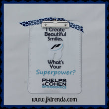 "Load image into Gallery viewer, Personalized Dentist Appreciation ""What's Your Superpower"" Clipboard - Thank You - Gift - Christmas - Custom"