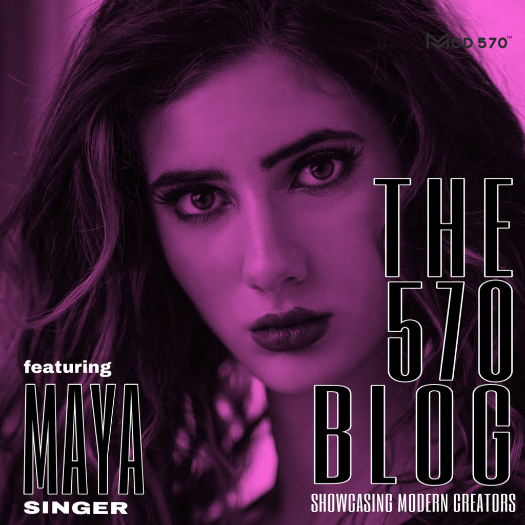 The 570 Blog - Maya Zita / Artist / Singer