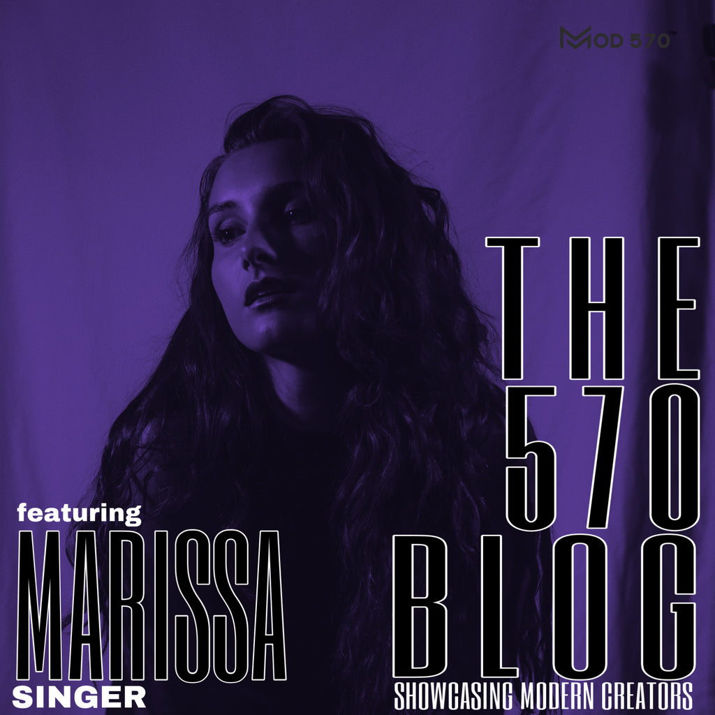 The 570 Blog Showcase - Marissa Lucia / Artist / Singer