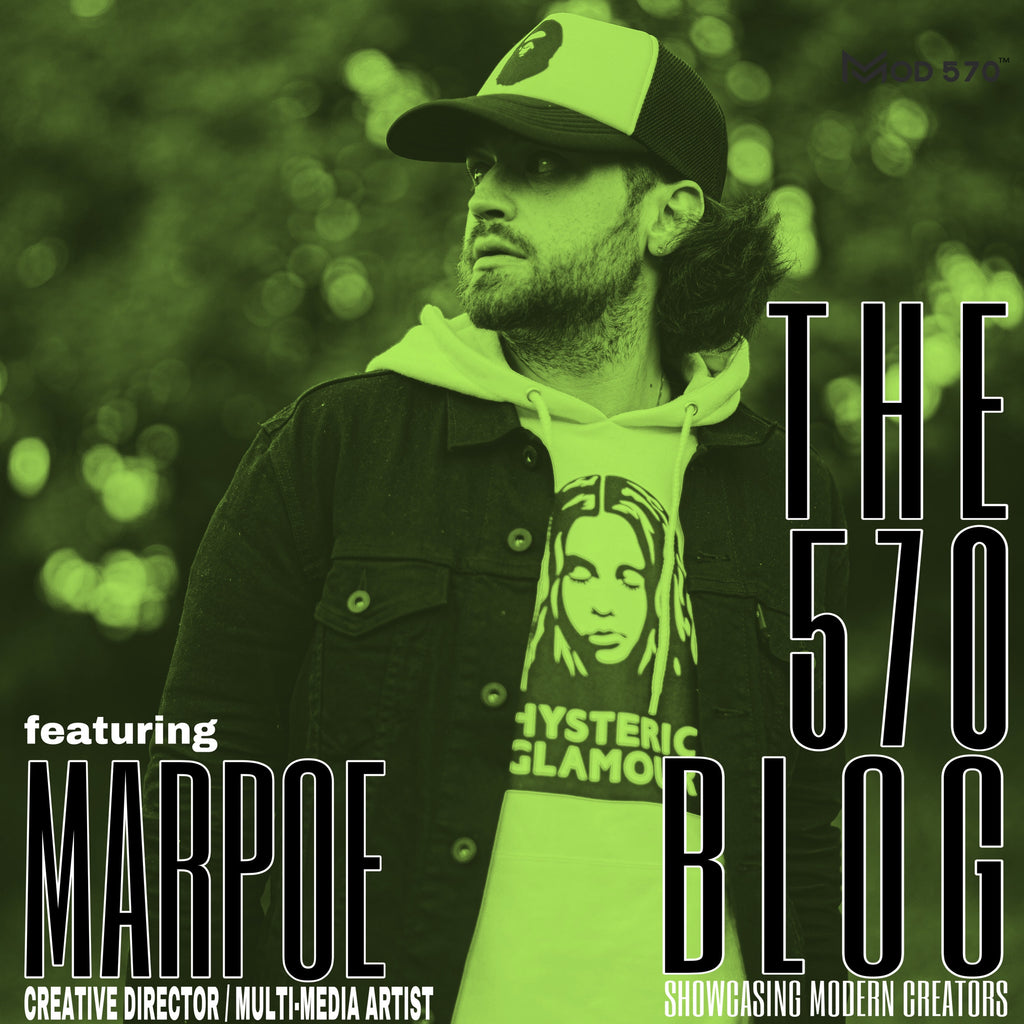 The 570 Blogs - Marpoe / Creative Director / Multi-Media Artist
