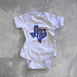 """If Lost Return Here"" Onesie"